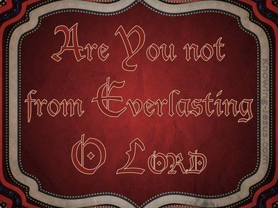 Habakkuk 1:12 You Are From Everlasting, O LORD (red)